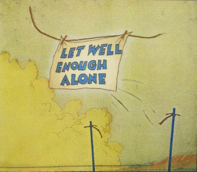 Let Well Enough Alone, 2008; screen print (454x520 mm)